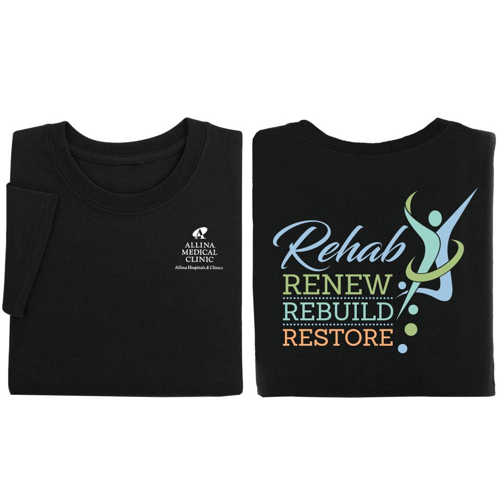 Rehab: Renew, Rebuild, Restore Two-Sided Short Sleeve T-Shirt - Personalization Available