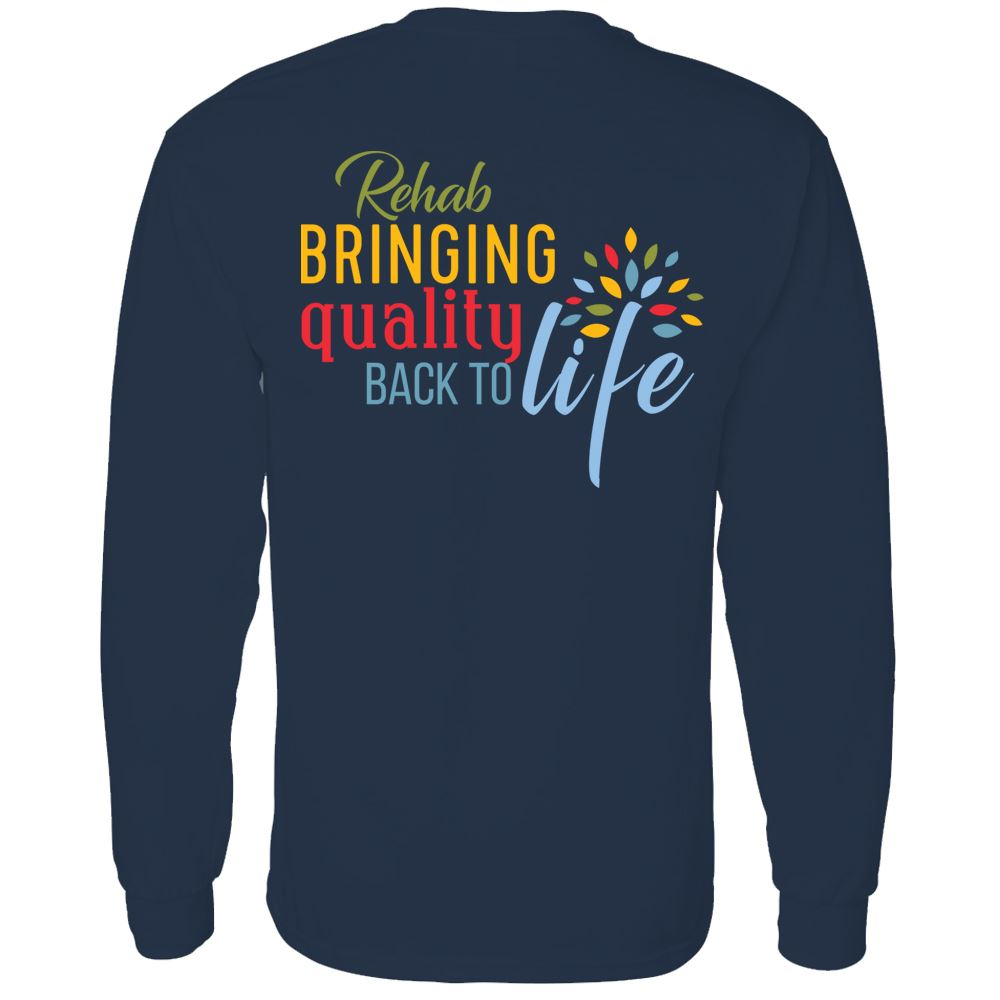 Rehab: Bringing Quality Back To Life�Two Sided Long Sleeve T-Shirt - Personalized