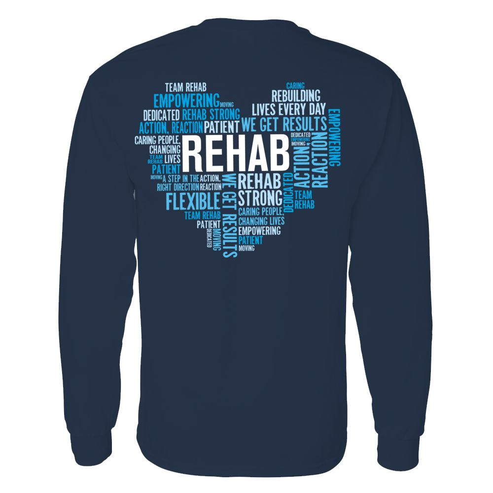 Rehab Heart Word Cloud Two-Sided Long Sleeve T-Shirt - Personalized