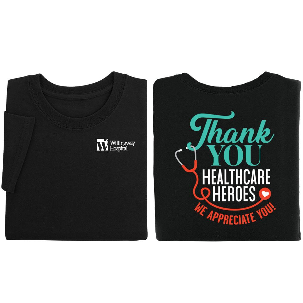 Thank You Healthcare Heroes Positive 2-Sided T-Shirt - Personalization Available