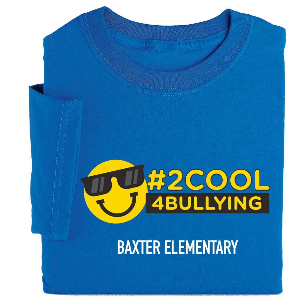 #2Cool4Bullying Adult Positive T-Shirt - Personalized