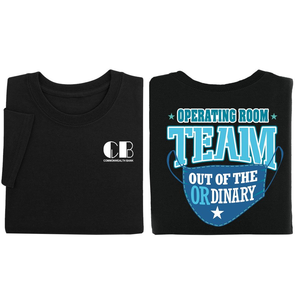 Operating Room Team: Out Of The OR-dinary 2-Sided T-Shirt - Personalization Available