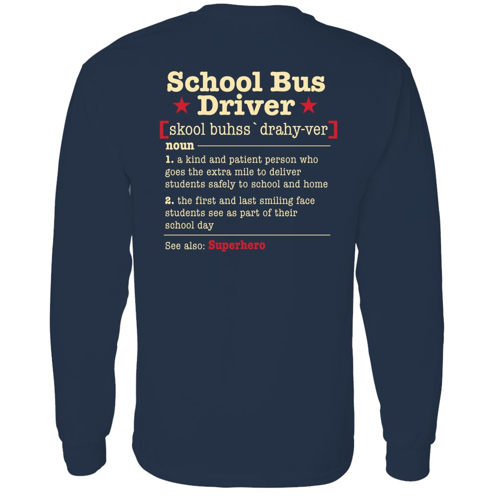 School Bus Driver Definition Positive Long Sleeve T-Shirt - Personalization Available