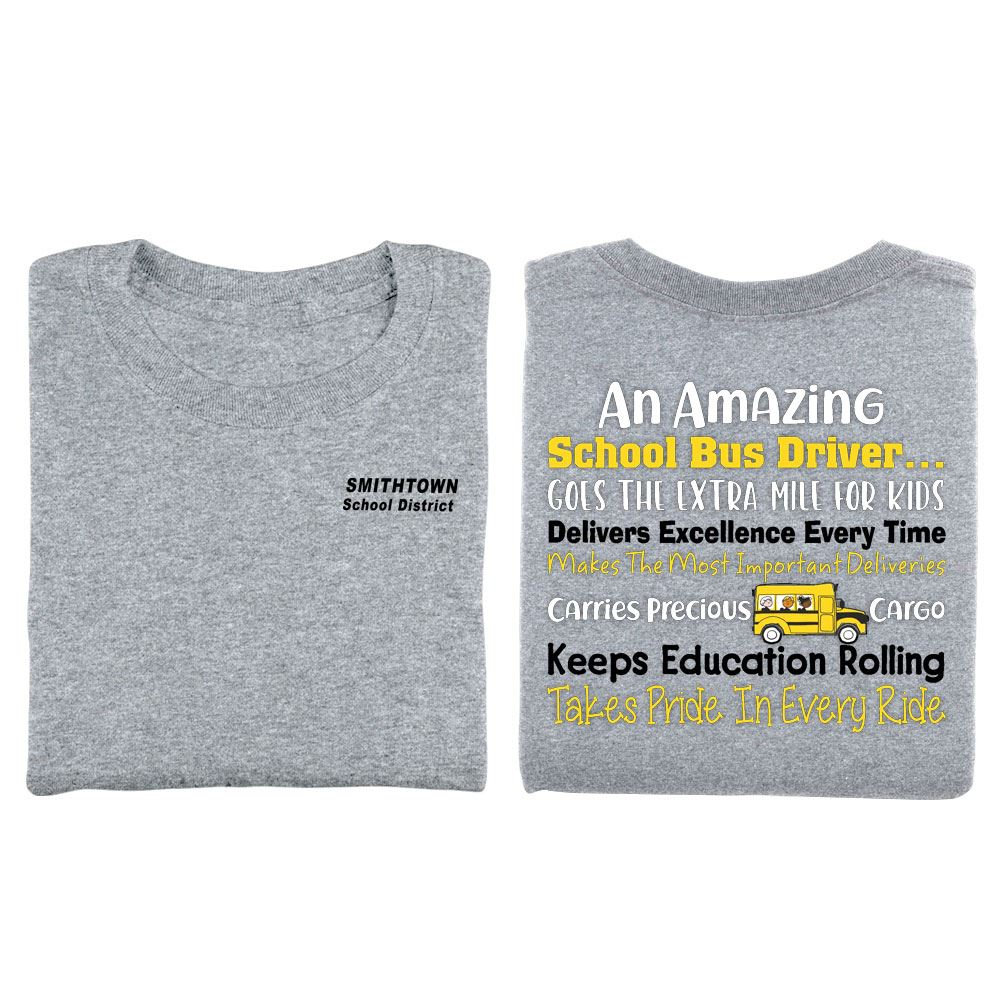 An Amazing School Bus Driver... Positive Short Sleeve T-Shirt - Personalized
