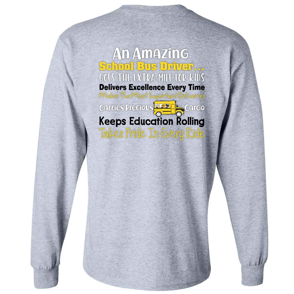 An Amazing School Bus Driver... Positive Long Sleeve T-Shirt - Personalization Available