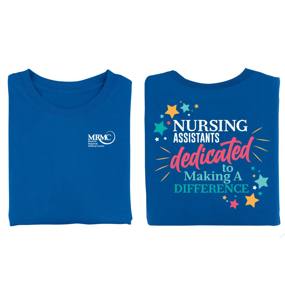 Nursing Assistants: Dedicated To Making A Difference 2-Sided T-Shirt