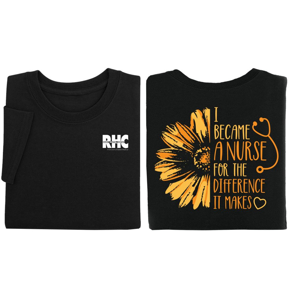 I Became A Nurse For The Difference It Makes Two-Sided Short-Sleeve T-Shirt - Personalization Available