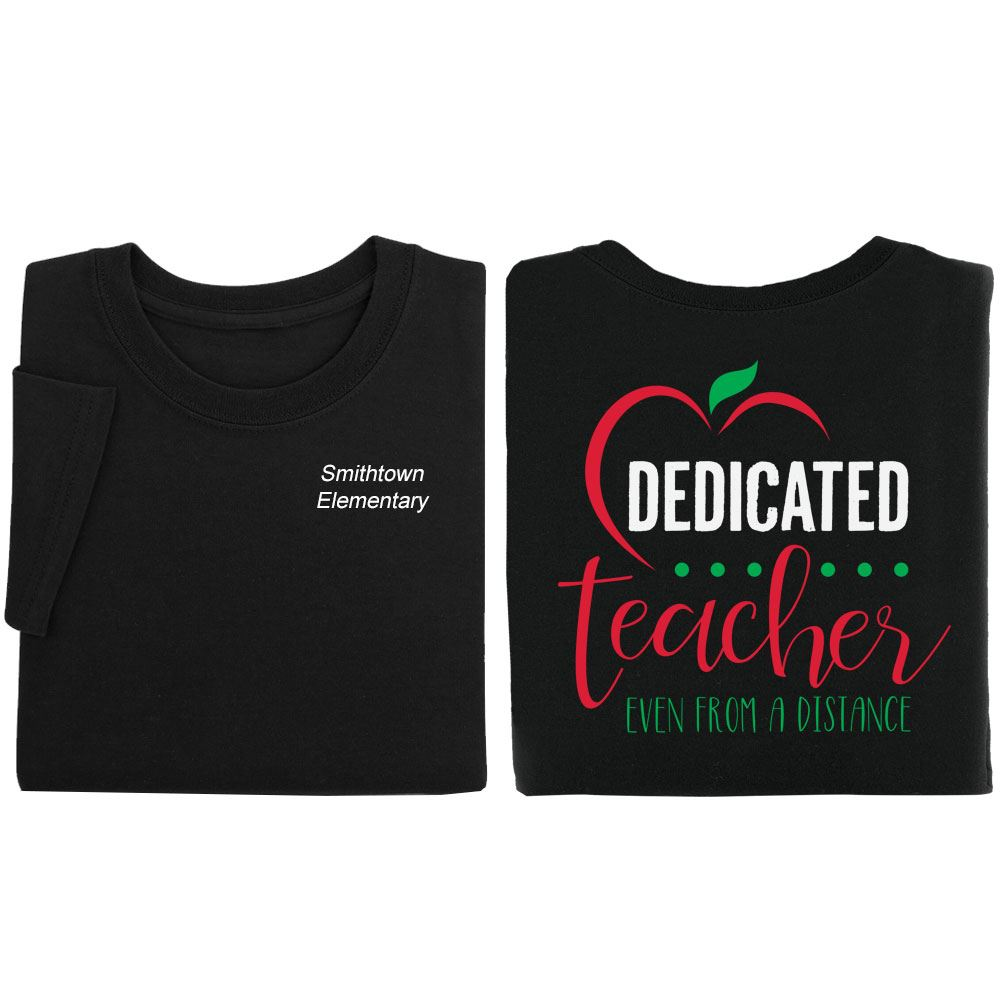 Dedicated Teacher Even From A Distance Two-Sided T-Shirt