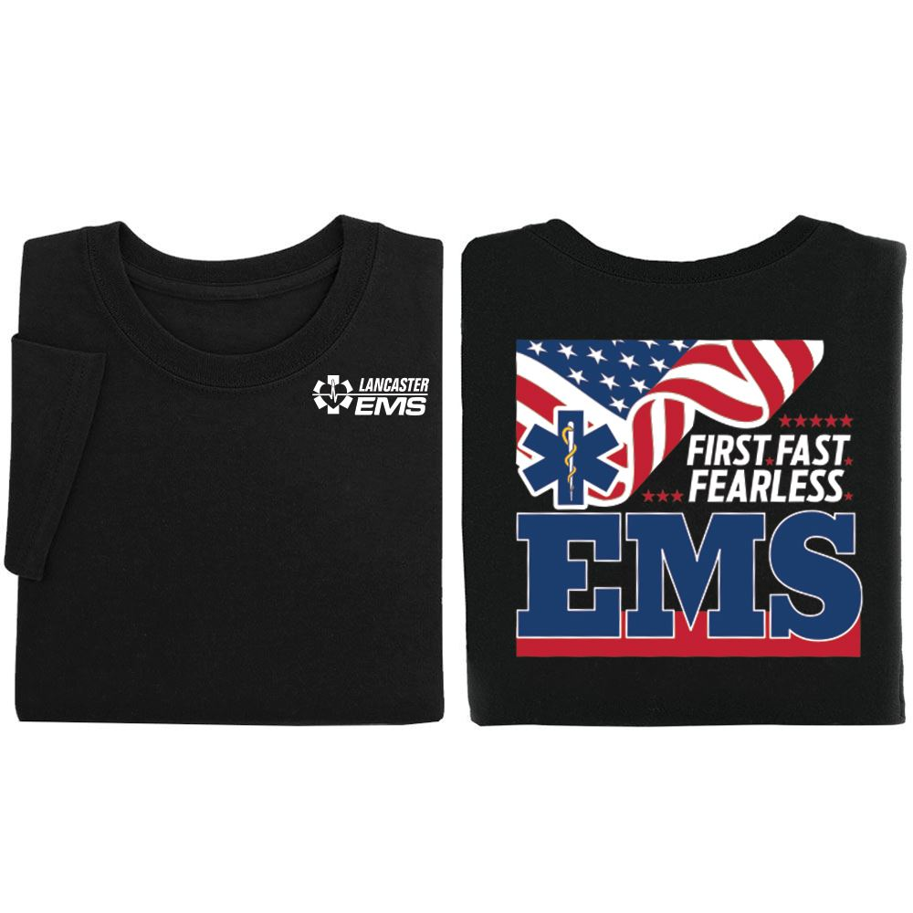 EMS: First. Fast. Fearless Two-Sided T-Shirt - Personalization Available