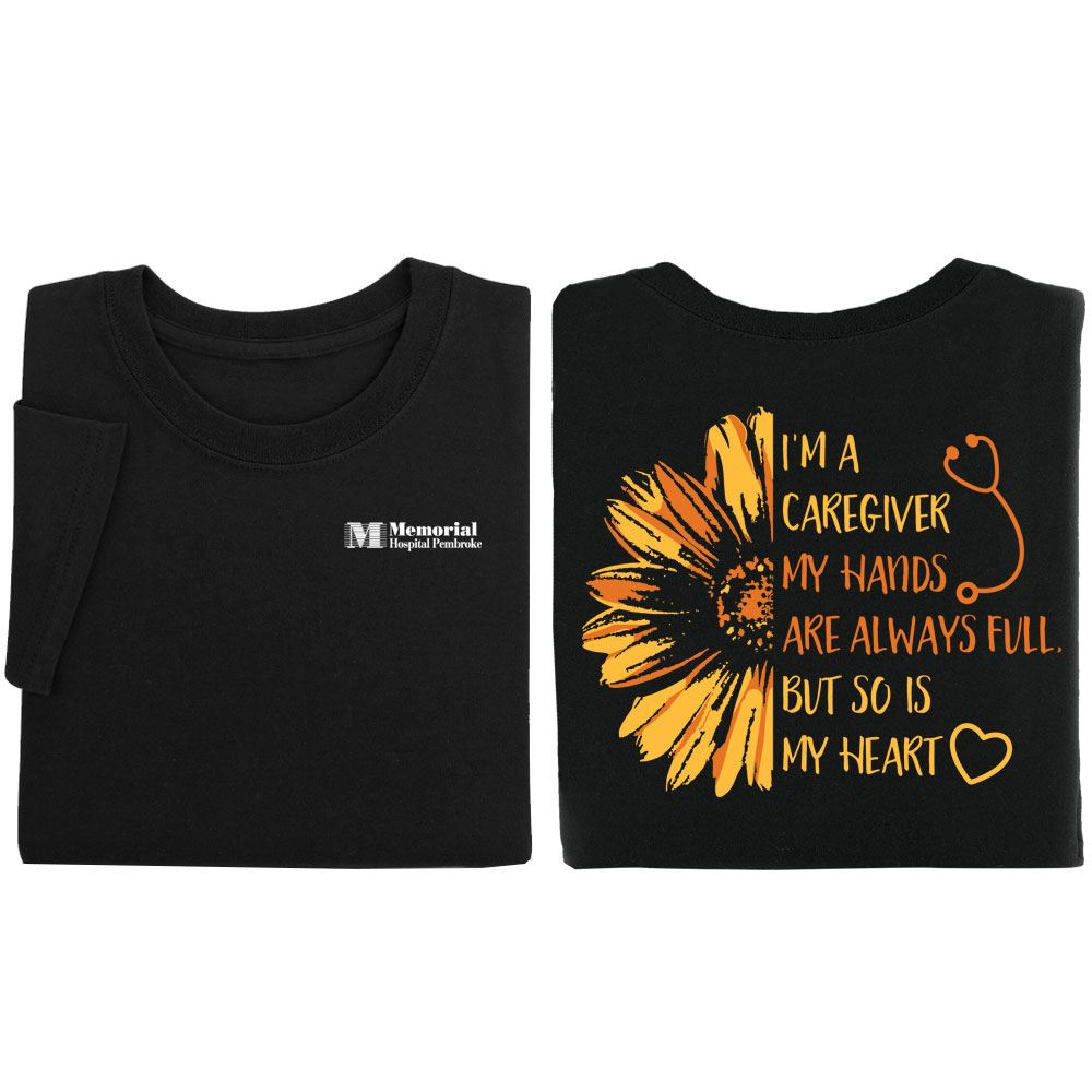 I'm A Caregiver 2-Sided T-Shirt - Personalization Available