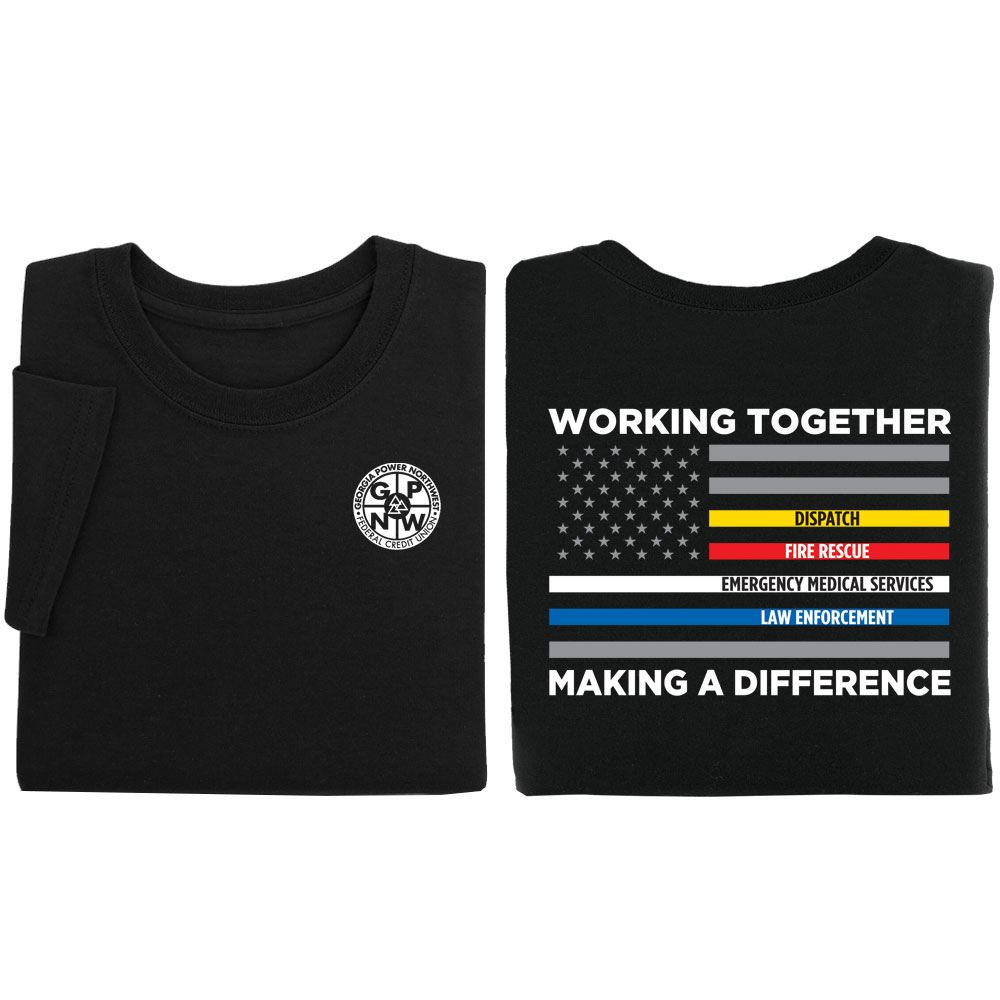 Working Together, Making A Difference Two-Sided T-Shirt  -  Personalization Available