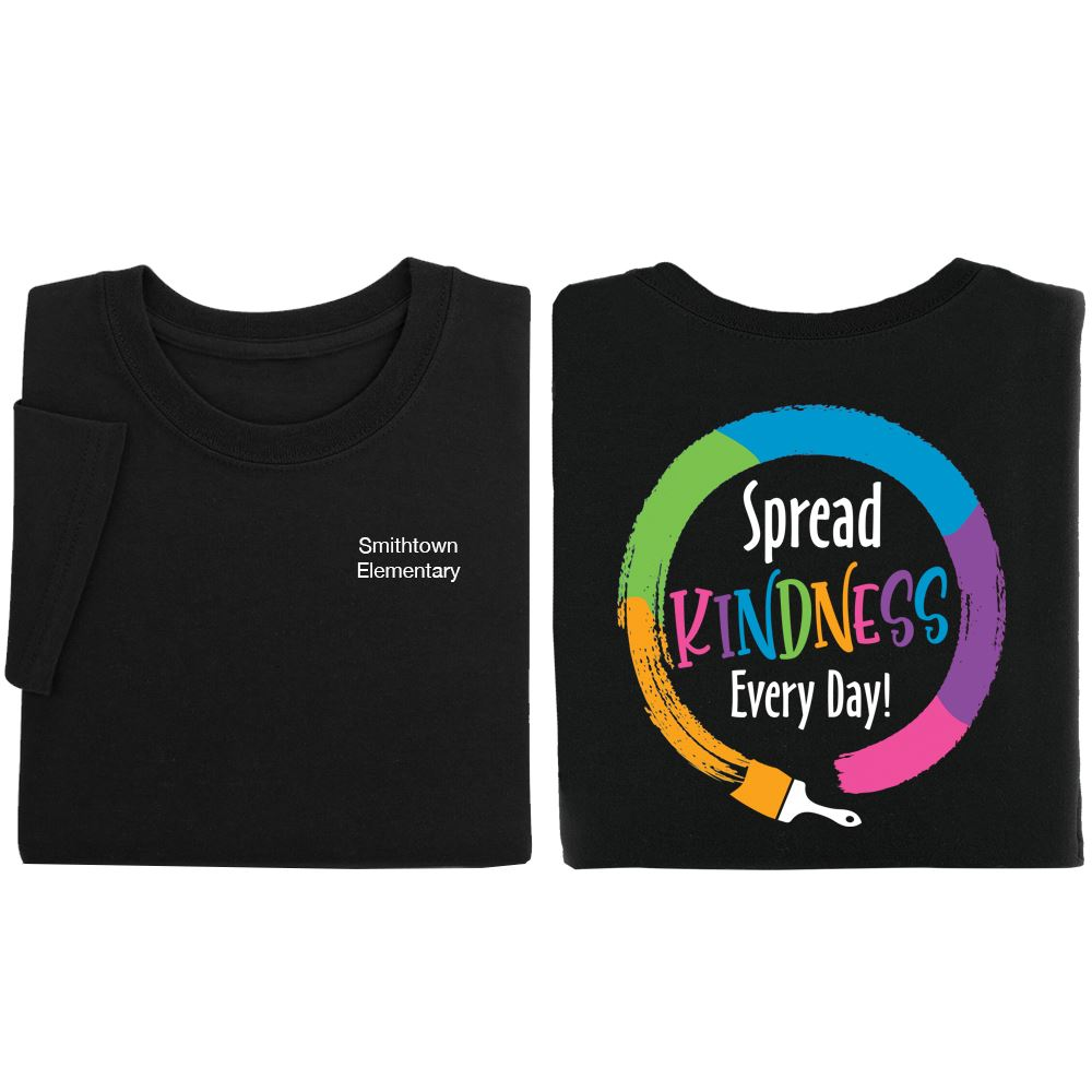 Spread Kindness Every Day 2-Sided Short Sleeve T-Shirt- Personalization Available