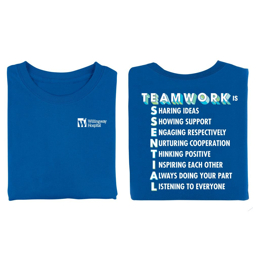 Team Work Is Essential 2-Sided T-Shirt - Silkscreen Personalization Available
