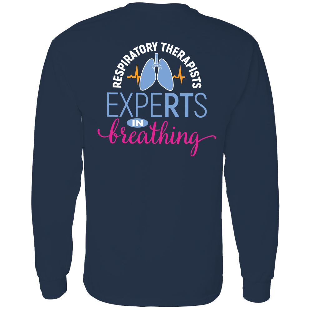 Respiratory Therapists: ExpeRTs In Breathing Two-Sided Long Sleeve T-Shirt