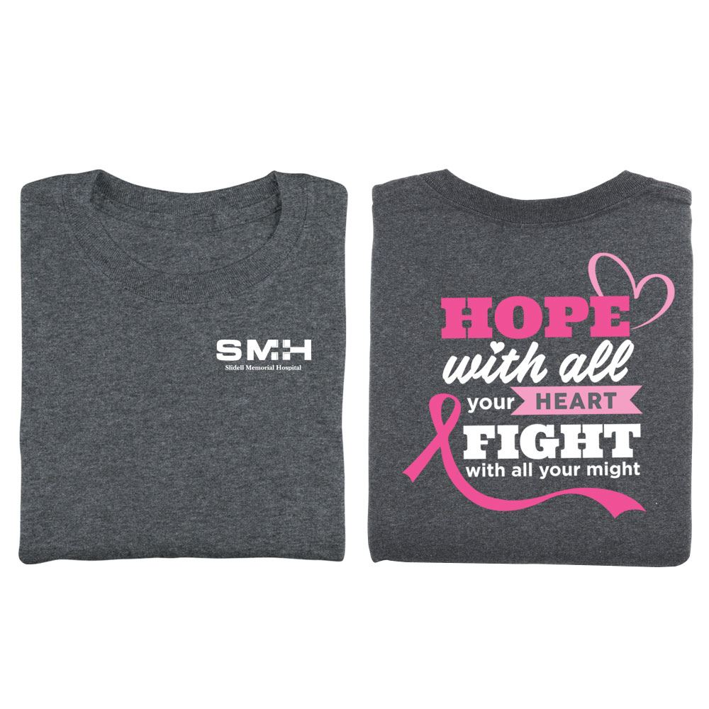 Hope With All Your Heart, Fight With All Your Might Unisex Two-Sided Awareness T-Shirt - Silkscreened Personalization Available