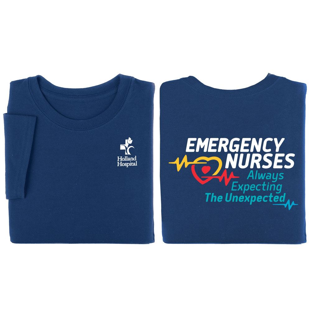 Emergency Nurses: Always Expecting The Unexpected Two-Sided Short-Sleeve T-Shirt - Personalization Available
