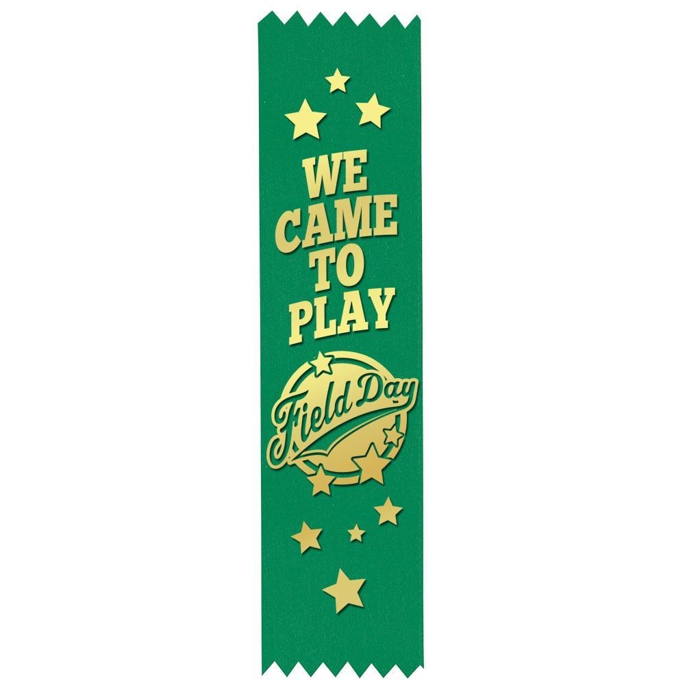 We Came To Play Field Day Gold Foil-Stamped Green Participant Ribbons - Pack of 100