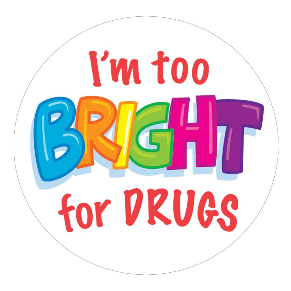 I'm Too Bright For Drugs Theme Day Stickers - Roll of 200