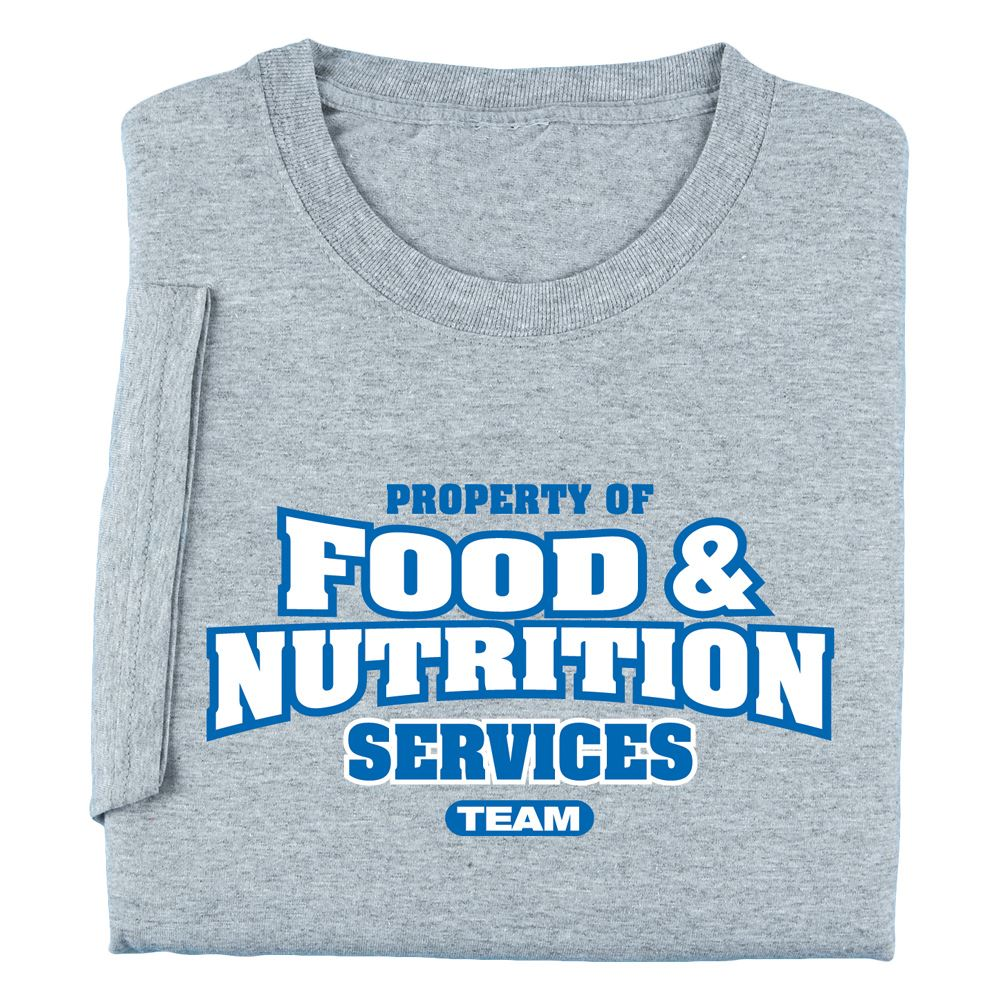 Property Of Food & Nutrition Services Team T-Shirt ...