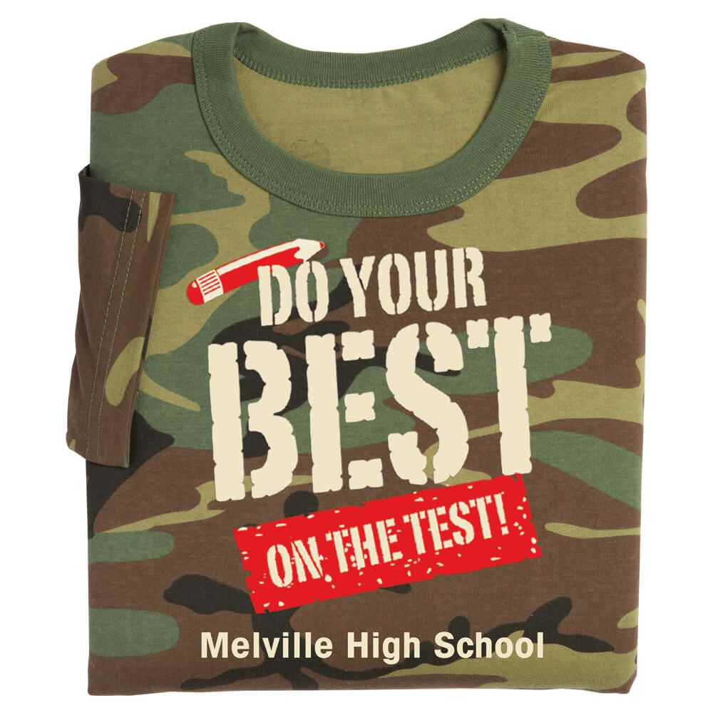 Do Your Best On The Test! Camouflage Adult T-Shirt - Personalization Available