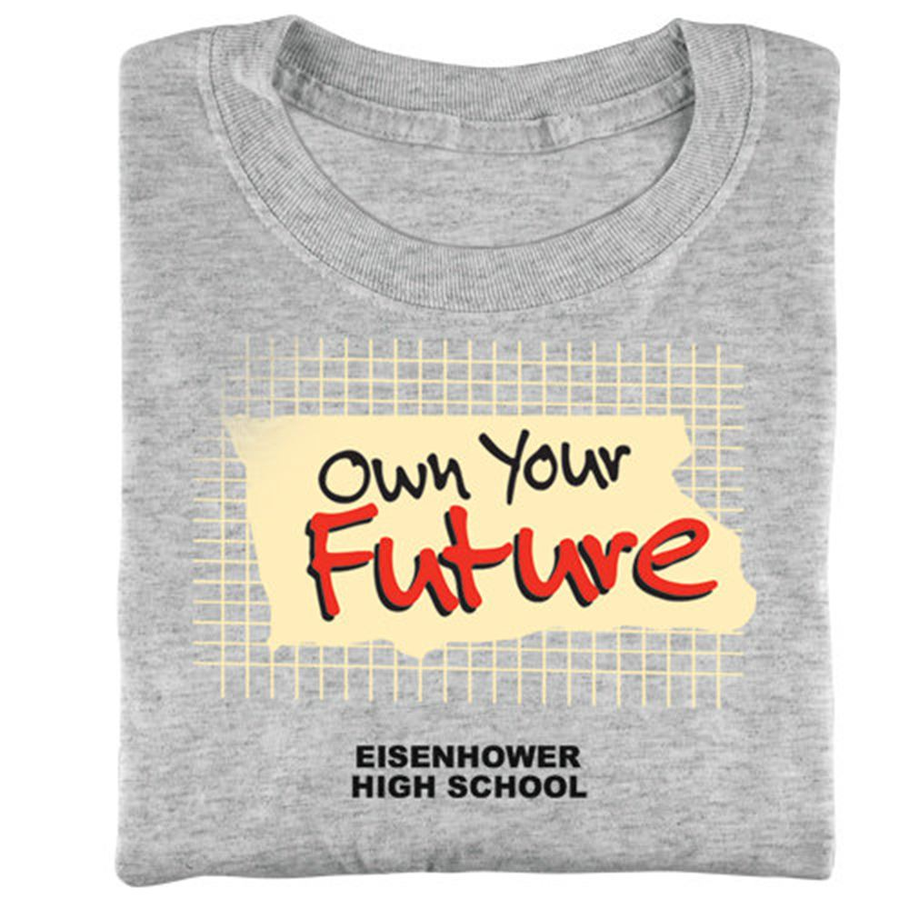 Own Your Future T-Shirt - Personalization Available