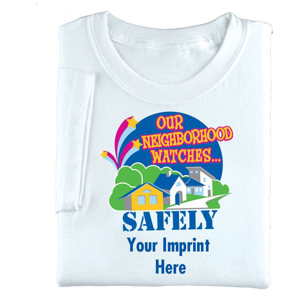 Our Neighborhood Watches Safely Adult-Size T-Shirt - Personalization Available