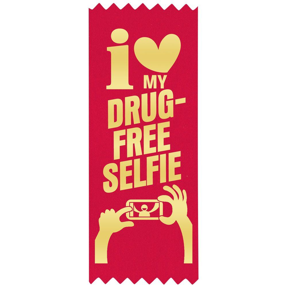 I (heart) My Drug Free Selfie - Red Satin Gold Foil-Stamped Self-Stick Ribbons - Pack of 100