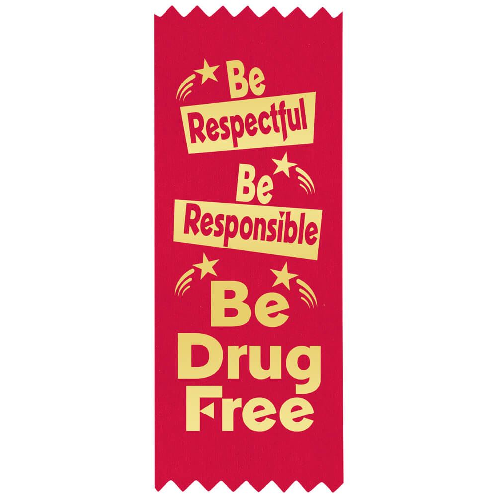 Be Respectful, Be Responsible, Be Drug Free Self-Stick Red Satin Gold Foil-Stamped Ribbons - Pack of 100