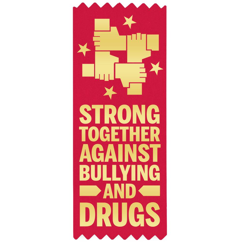 Strong Together Against Bullying And Drugs Self-Stick Red Satin Gold Foil-Stamped Ribbons - Pack of 100