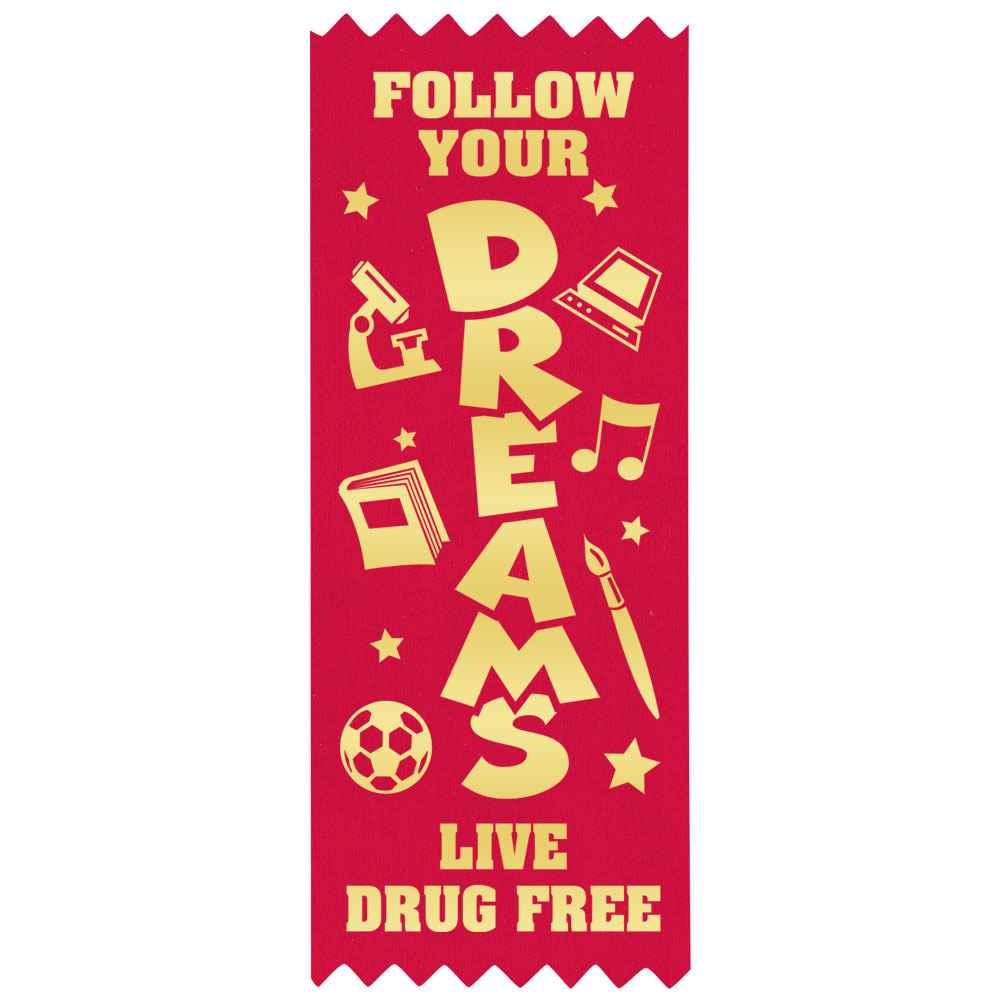 Follow Your Dreams Live Drug Free Self-Stick Red Satin Gold Foil-Stamped Ribbons - Pack of 100