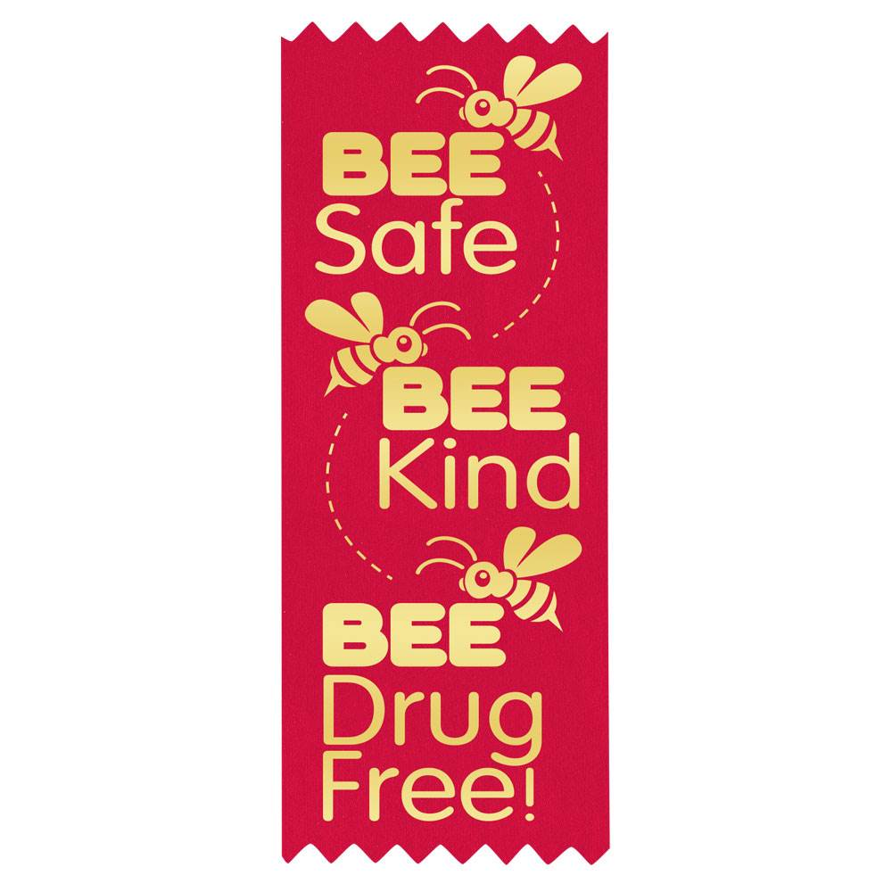 BEE Safe, BEE Kind, BEE Drug Free! Self-Stick Red Satin Gold Foil-Stamped Ribbons - Pack of 100