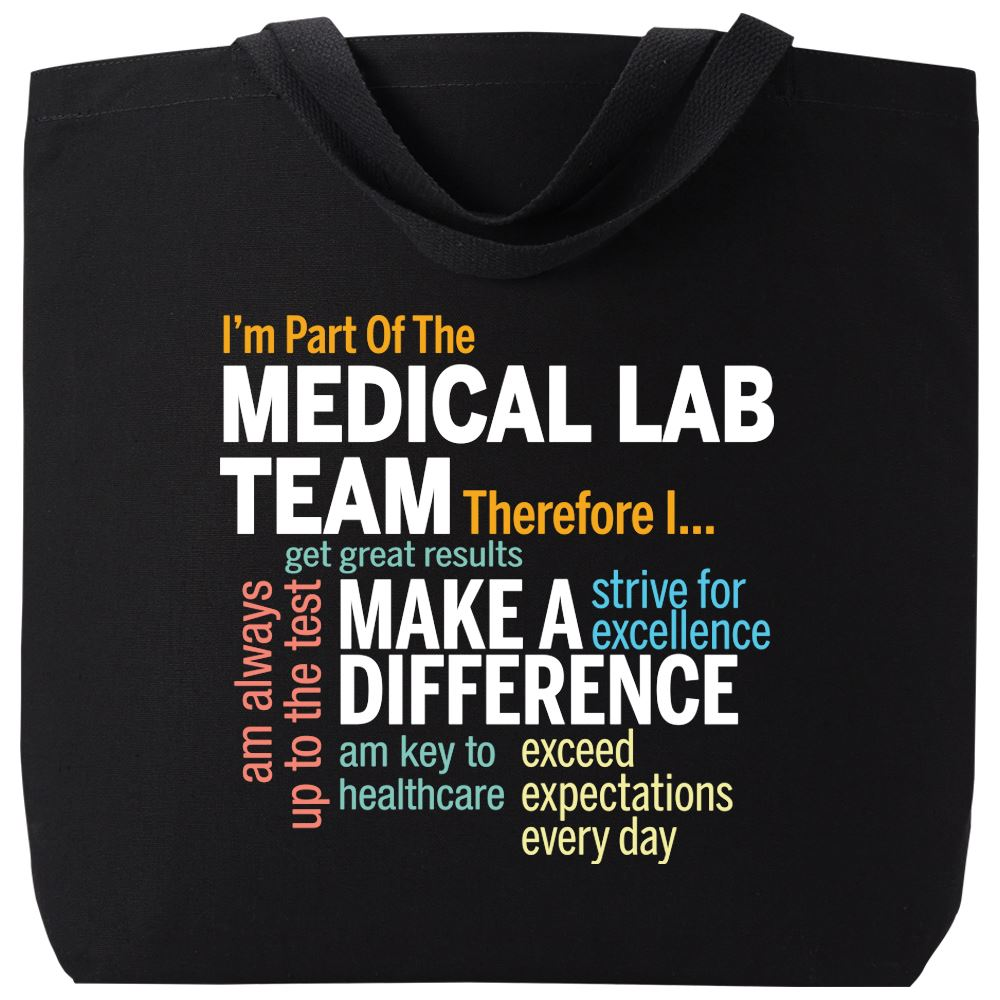 I'm Part Of The Medical Lab Team Therefore I... Harrison Cotton Tote Bag