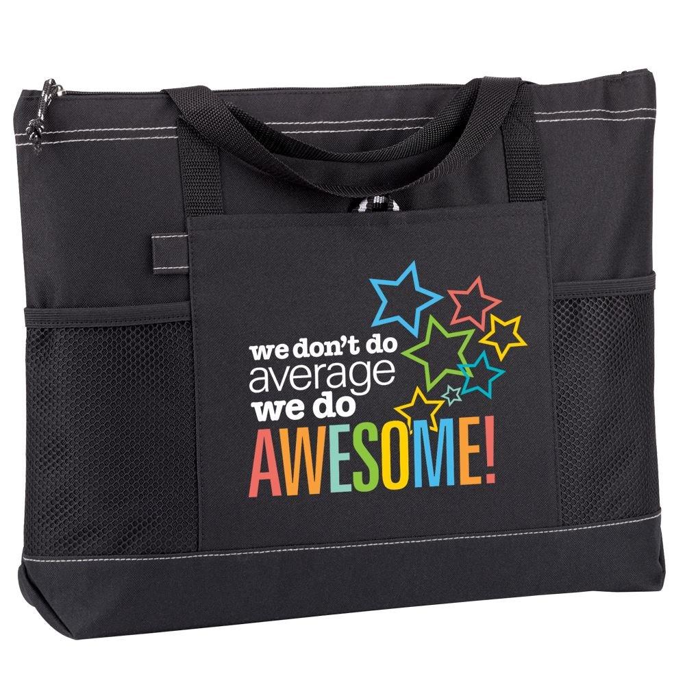 We Don't Do Average We Do Awesome! Moreno Multi-Pocket Tote Bag