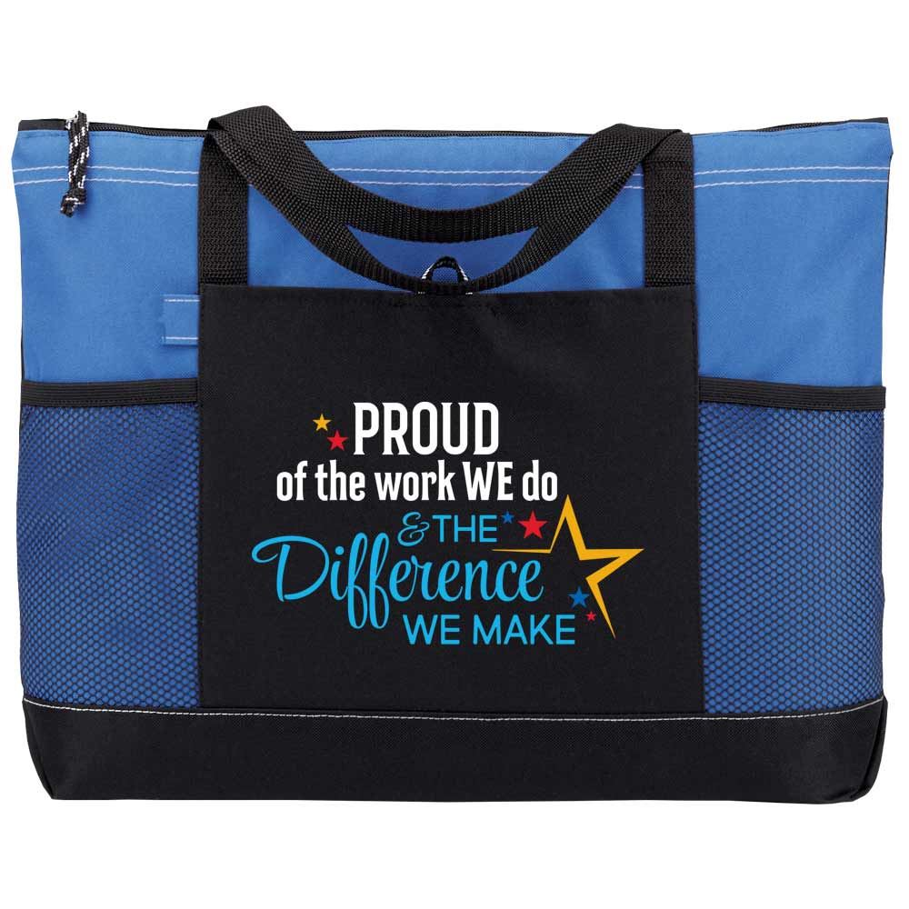 Proud Of The Work We Do & The Difference We Make Moreno Tote Bag