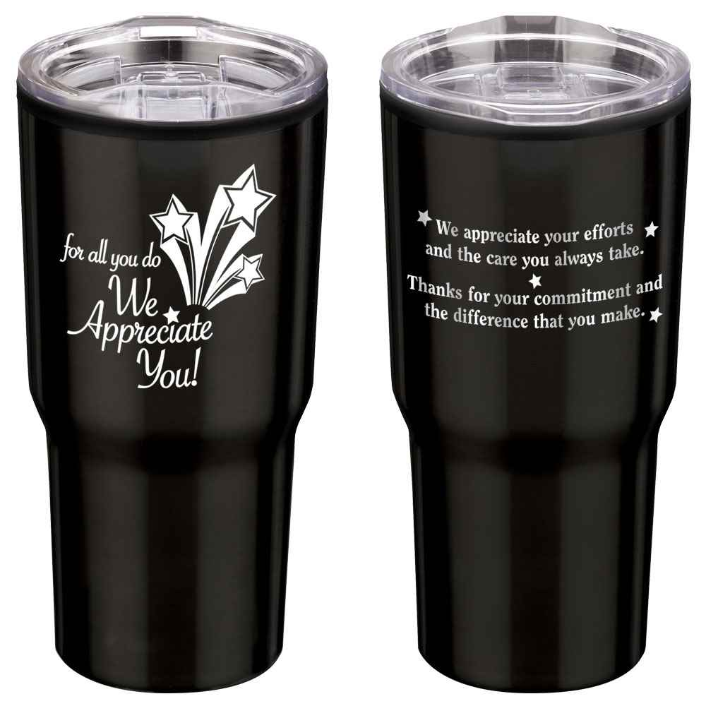 For All You Do We Appreciate You! Timber Insulated Stainless Steel Travel Tumbler 20-Oz.