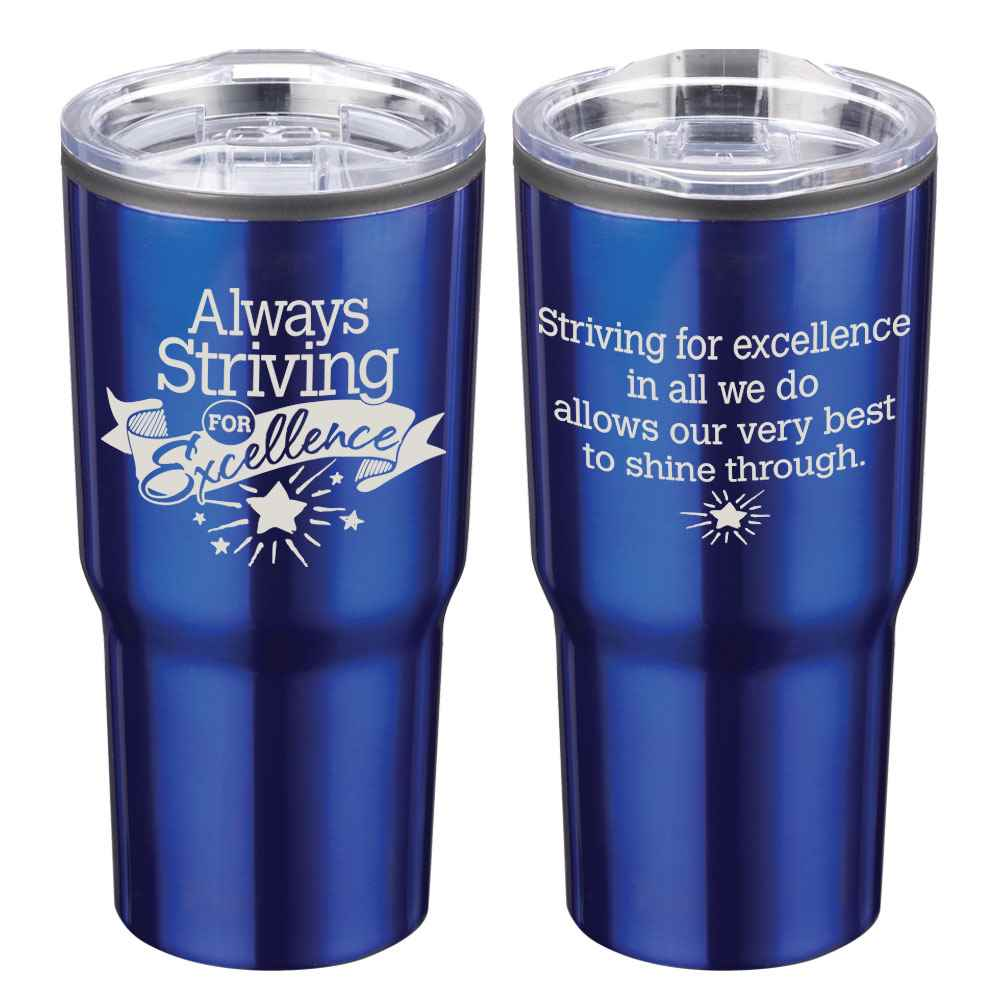 Always Striving For Excellence Timber Insulated Stainless Steel Travel Tumbler 20-Oz.