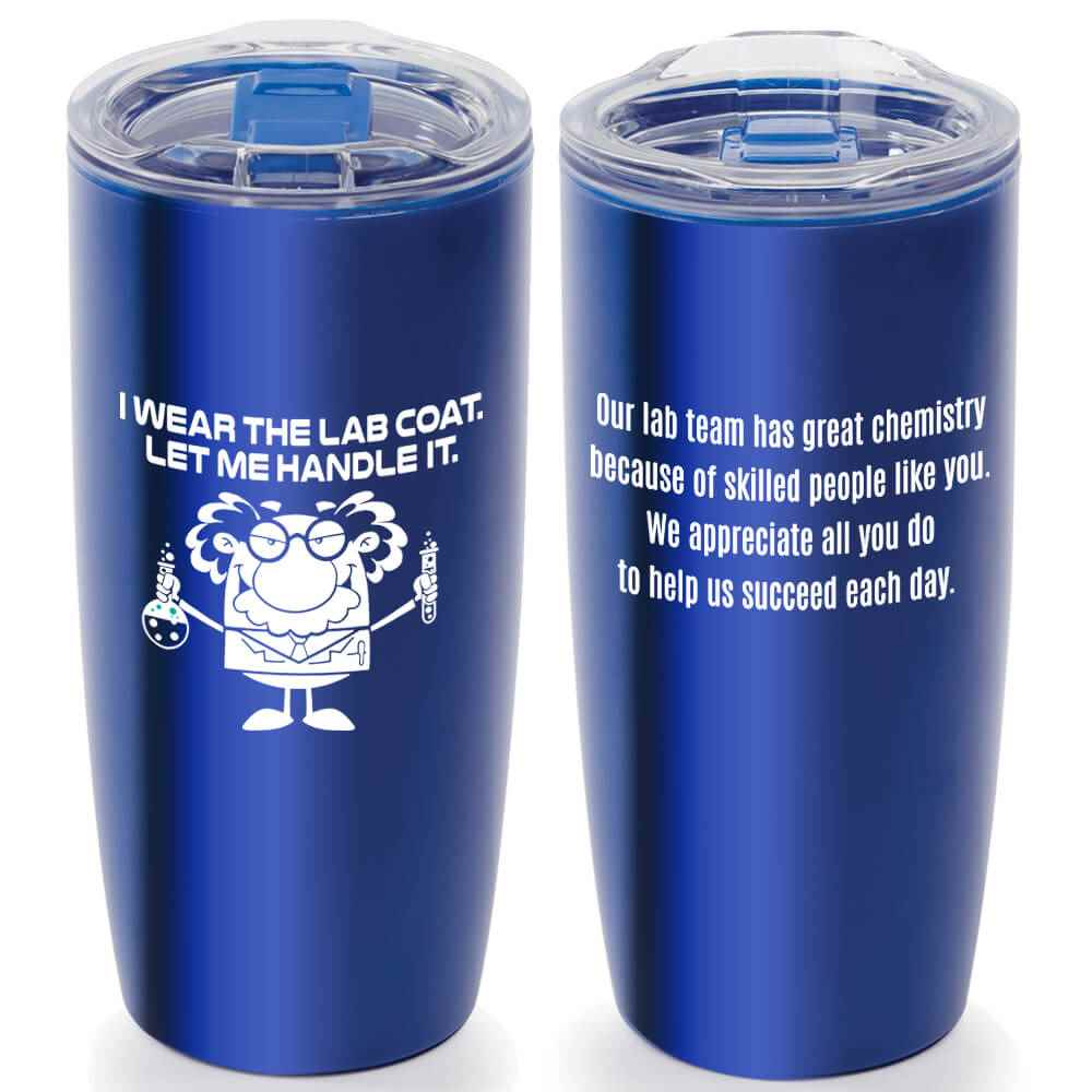 I Wear The Lab Coat. Let Me Handle It. Stainless Steel Travel Tumbler 20-Oz.