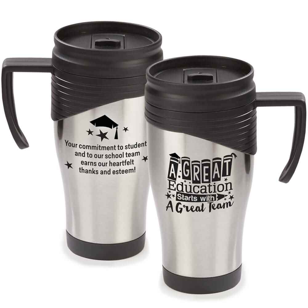 A Great Education Starts With A Great Team Easton Stainless Steel Travel Mug 15-Oz.