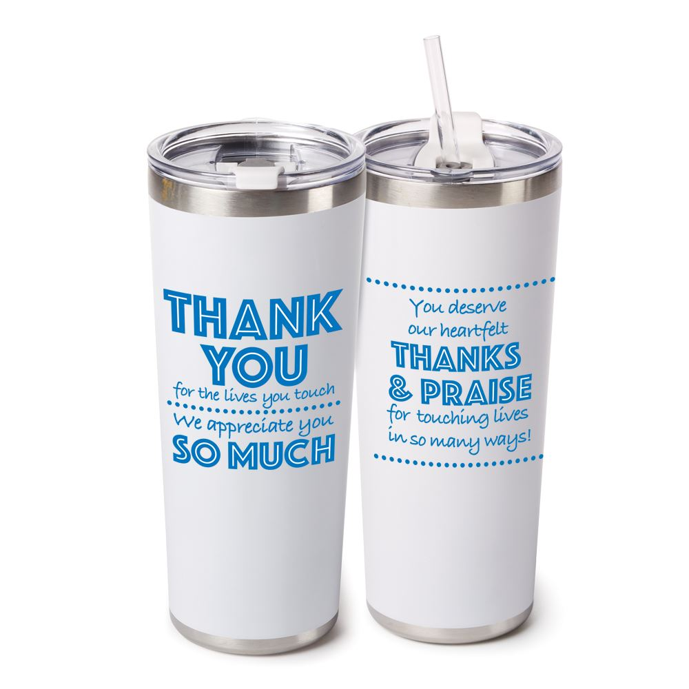 Thank You For The Lives You Touch, We Appreciate You So Much Stockton Stainless Steel Vacuum Tumbler 20-Oz.