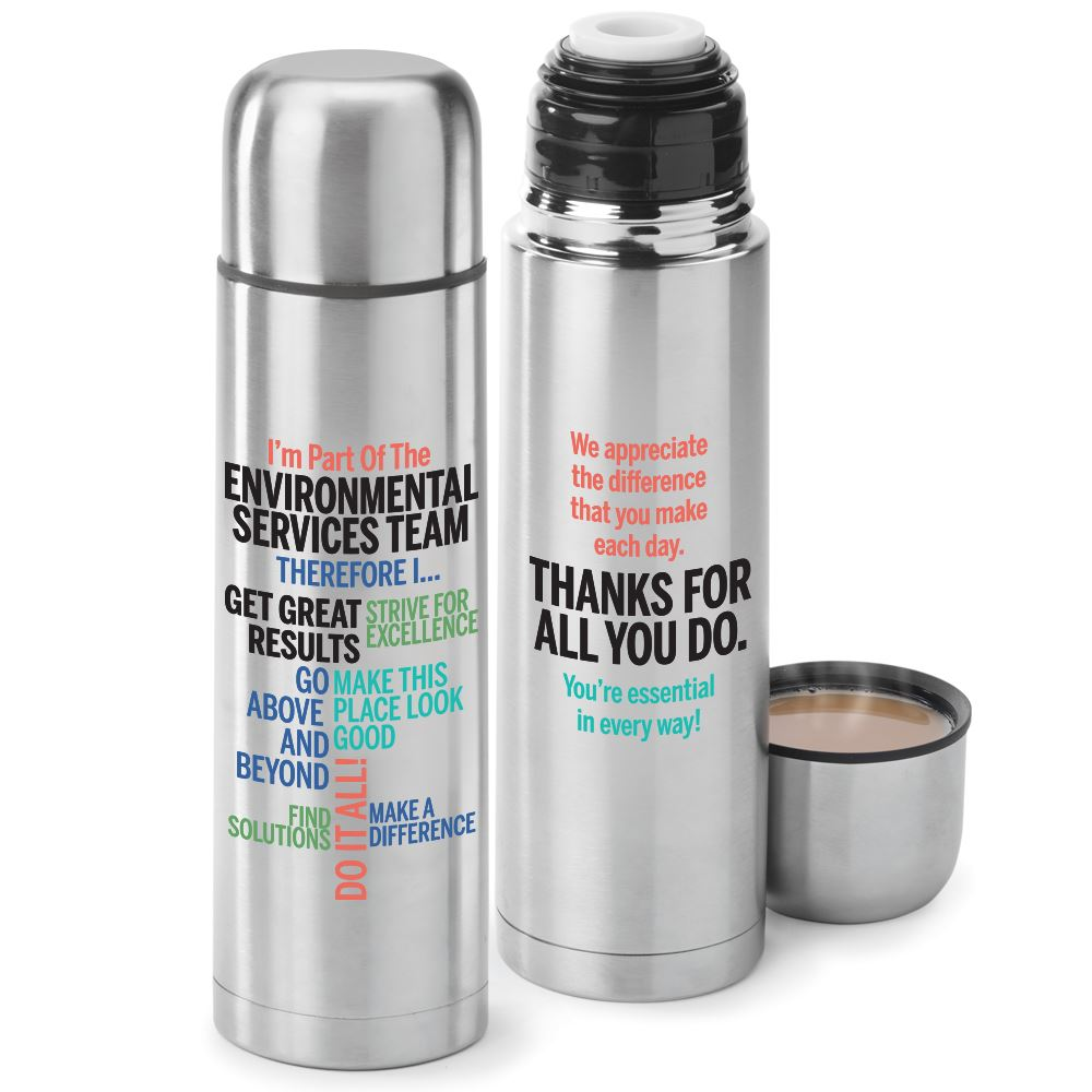 I'm Part Of The Environmental Services Team Therefore I... Stainless Steel Vacuum Thermos 16-Oz.