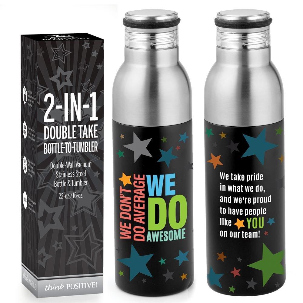We Don't Do Average We Do Awesome! Double Take Bottle-To-Tumbler