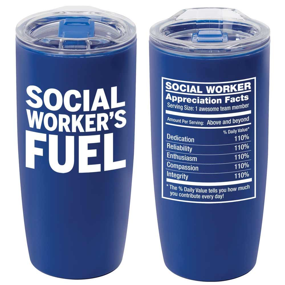 Social Worker's Fuel Sierra Insulated Acrylic Tumbler 19-Oz.