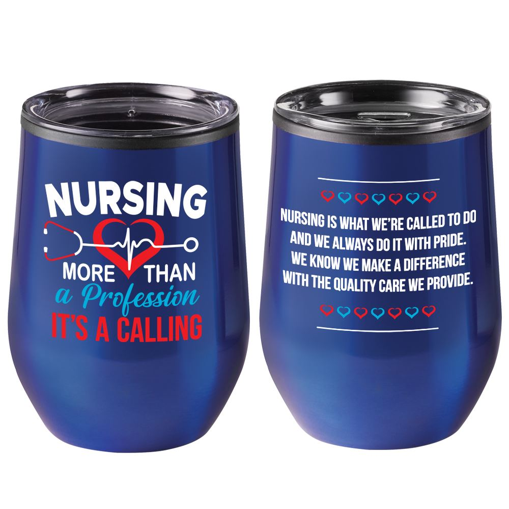 Nursing: More Than A Profession, It's A Calling Riviera Stainless Steel Tumbler 12-Oz.
