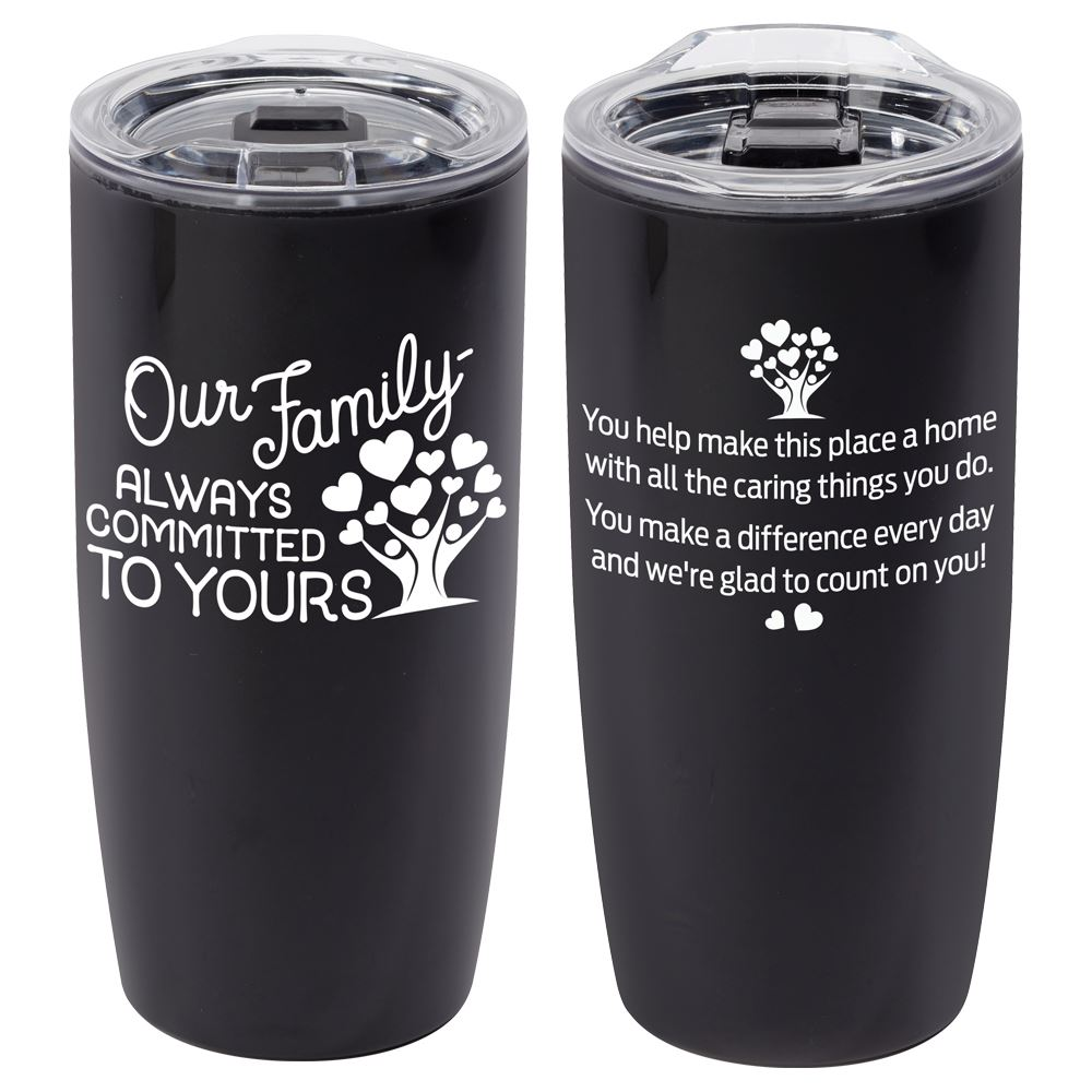 Our Family: Always Committed To Yours Sierra Insulated Acrylic Tumbler 19-oz.