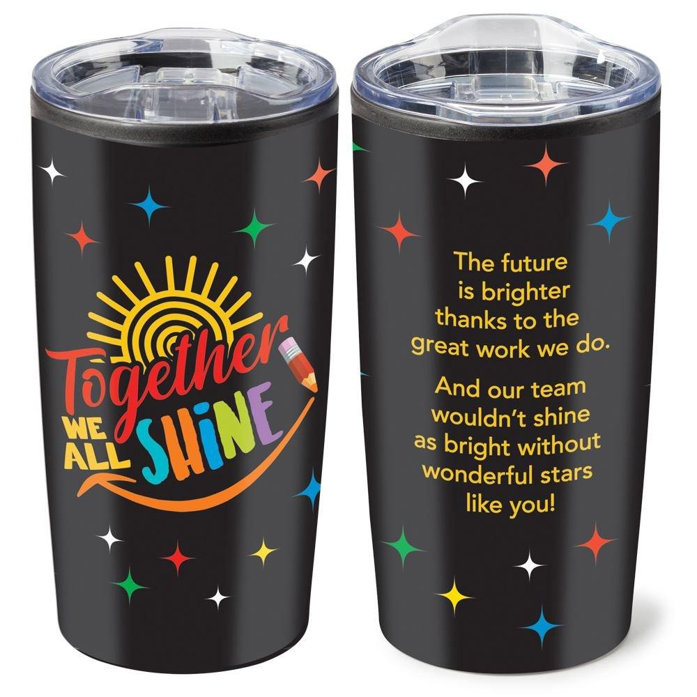 Together We All Shine Teton Stainless Steel Tumbler 20-Oz.