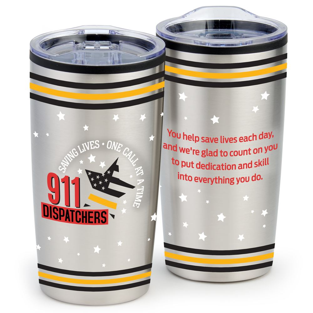911 Dispatchers Saving Lives One Call At A Time Stainless Steel Tumbler 20-Oz.
