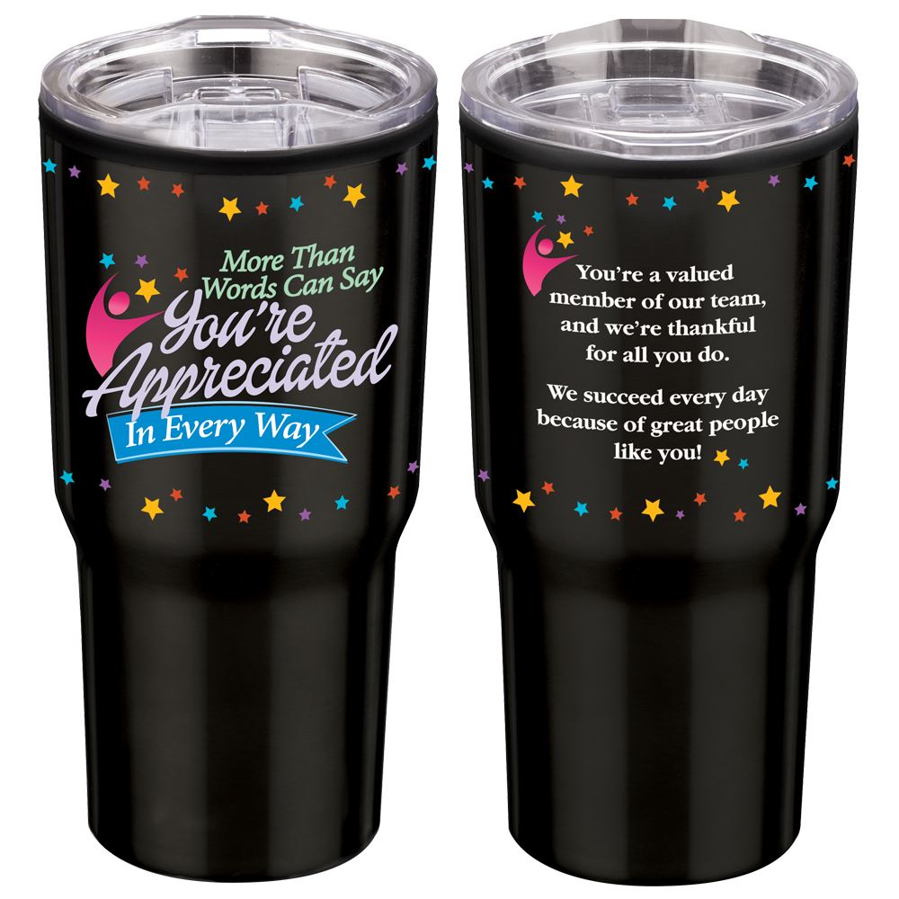 More Than Words Can Say You're Appreciated In Every Way Timber Insulated Stainless Steel Travel Tumbler 20-Oz