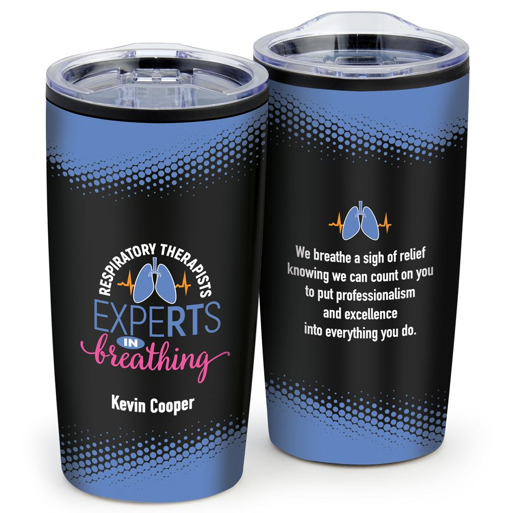 Respiratory Therapists: ExpeRTs In Breathing Teton Stainless Steel Tumbler 20-Oz. - Individual Name Personalization Available