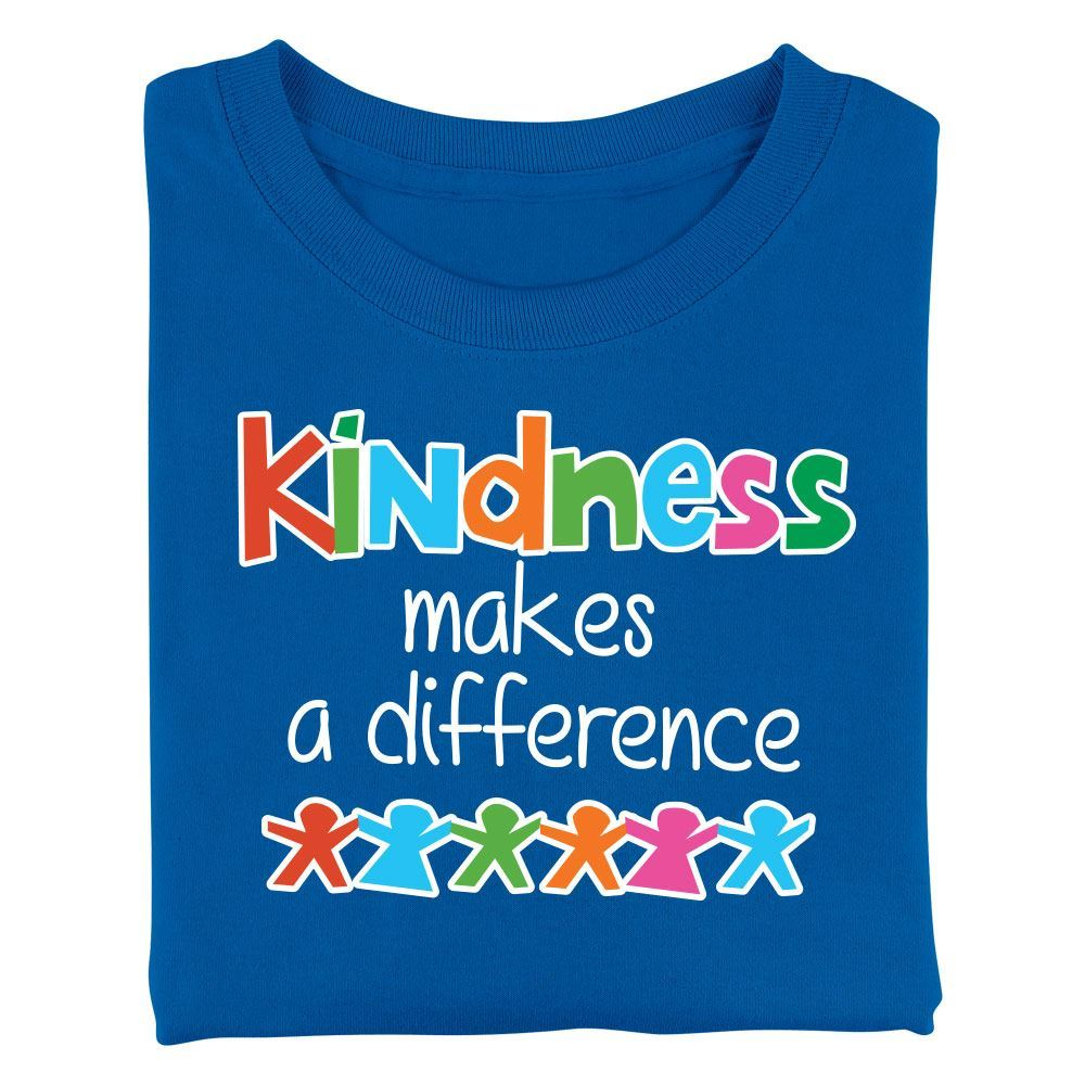 Kindness Makes A Difference Adult T-Shirt