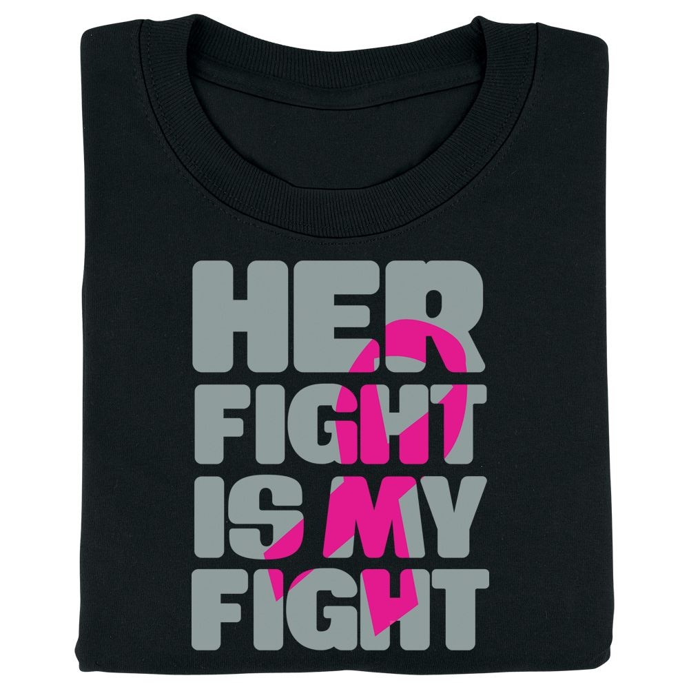 Her Fight Is My Fight Short-Sleeve Awareness T-Shirt